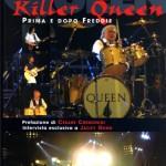 """""""Killer Queen, Prima e dopo Freddie"""" – Un libro di Paola Siragna"""